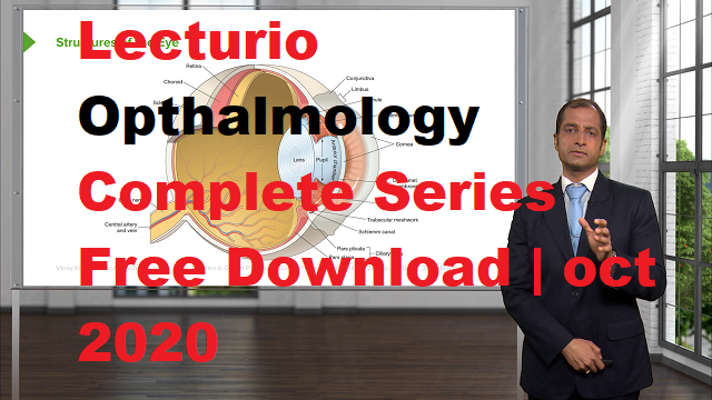 Free download lecturio Opthalmology Video Series