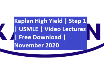 Kaplan High Yield USMLE Step 1 Video Lectures Free Download