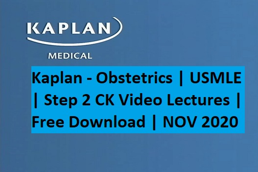Kaplan Obstetrics Video Lectures Free download