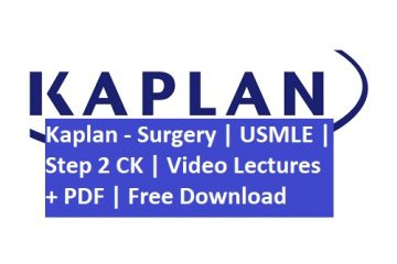 Kaplan usmle s2cK Surgery PDF and Video Lecutres Free Download
