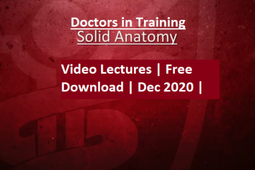 Doctors in Training Solid Anatomy Lectures Free Download