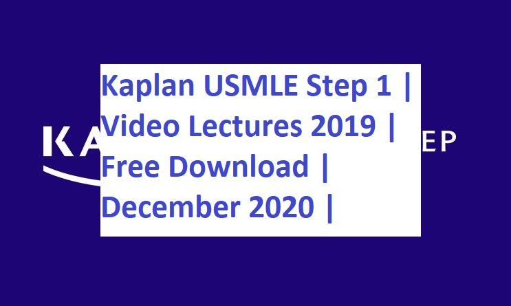 Usmle 2019 step 1 video lectures free download